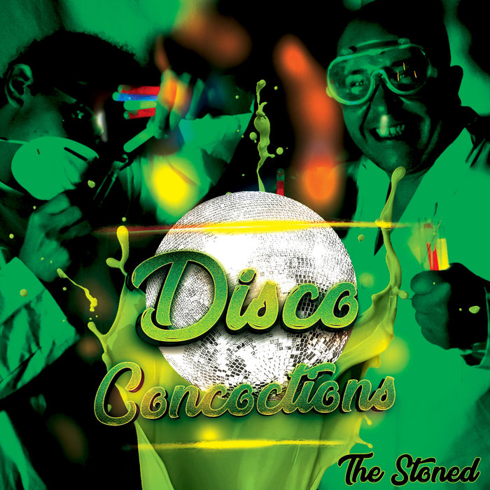 THE STONED - Disco Concoctions