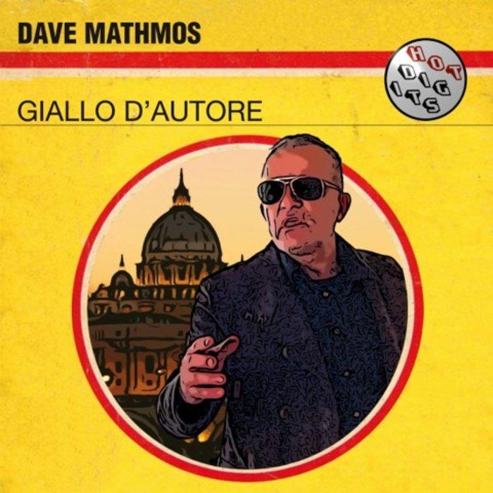 DAVE MATHMOS - Giallo D'Autore