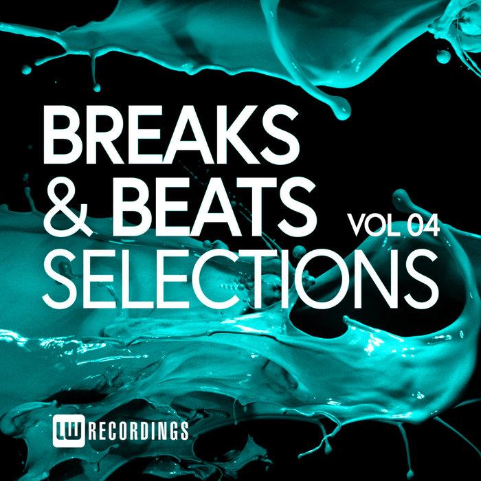 VARIOUS - Breaks & Beats Selections Vol 04