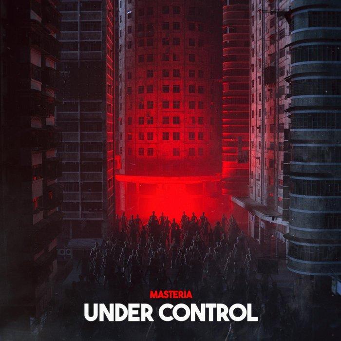 MASTERIA - Under Control