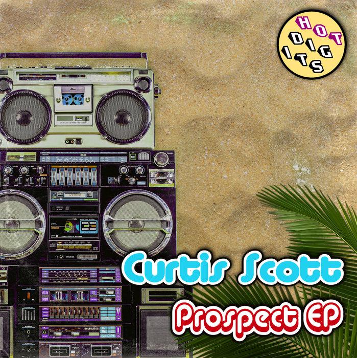 CURTIS SCOTT - The Prospect EP