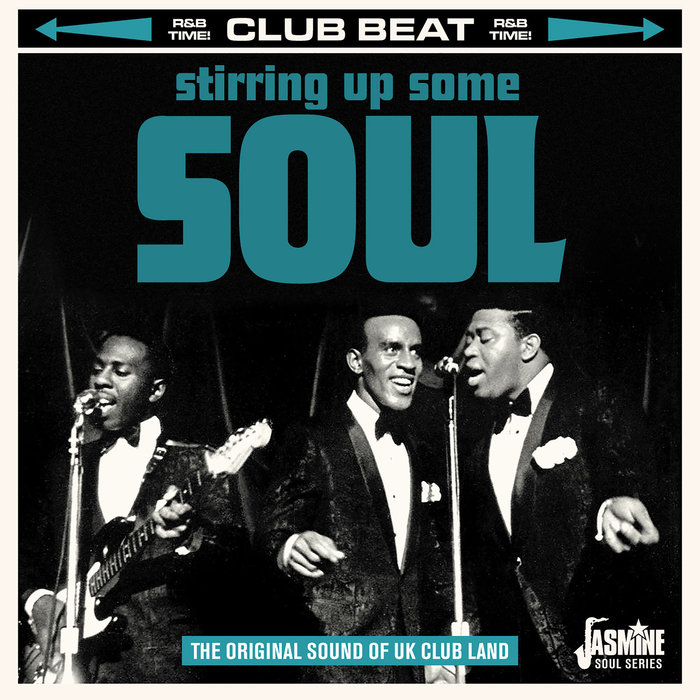 VARIOUS - Club Beat: Stirring Up Some Soul (The Original Sound Of UK Club Land)