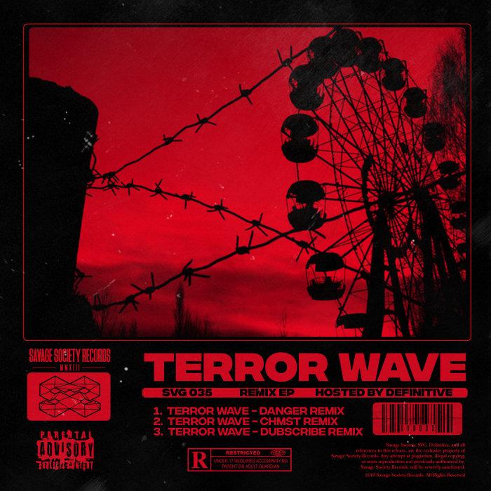 DEFINITIVE - Terror Wave Remix EP