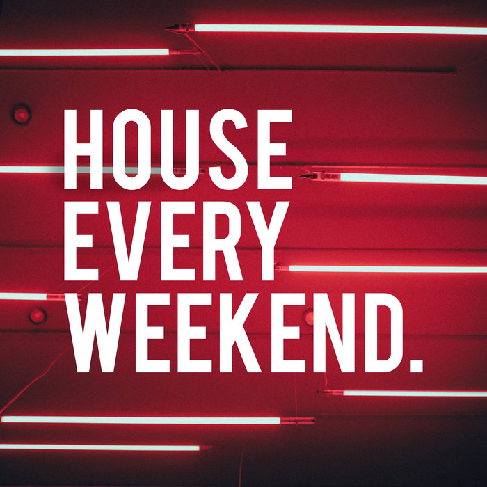 VARIOUS - House Every Weekend #1