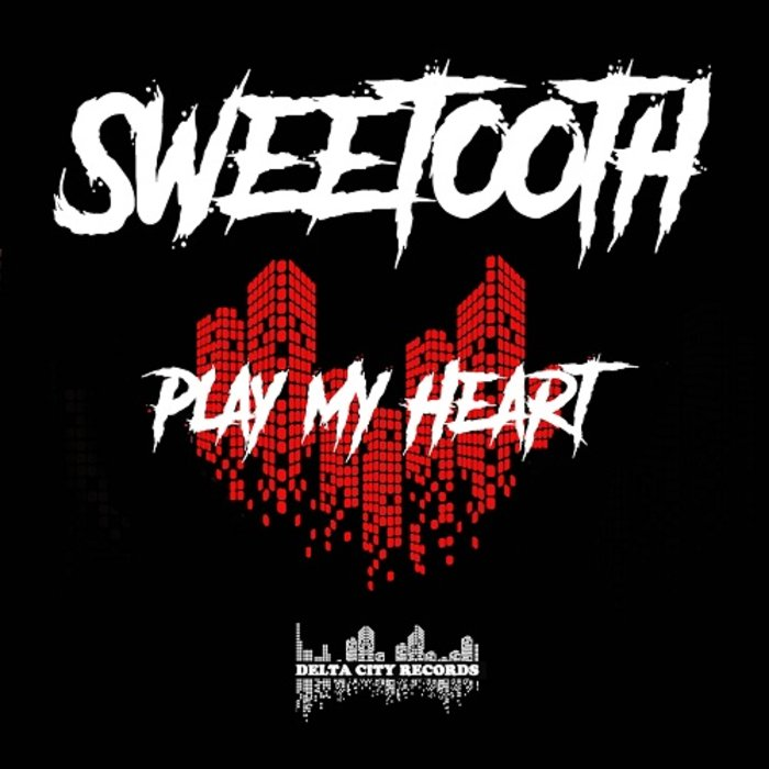 SWEETOOTH - Play My Heart