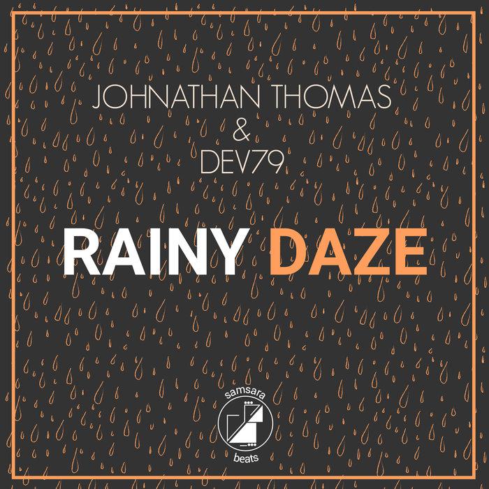 DEV79/JOHNATHAN THOMAS - Rainy Daze