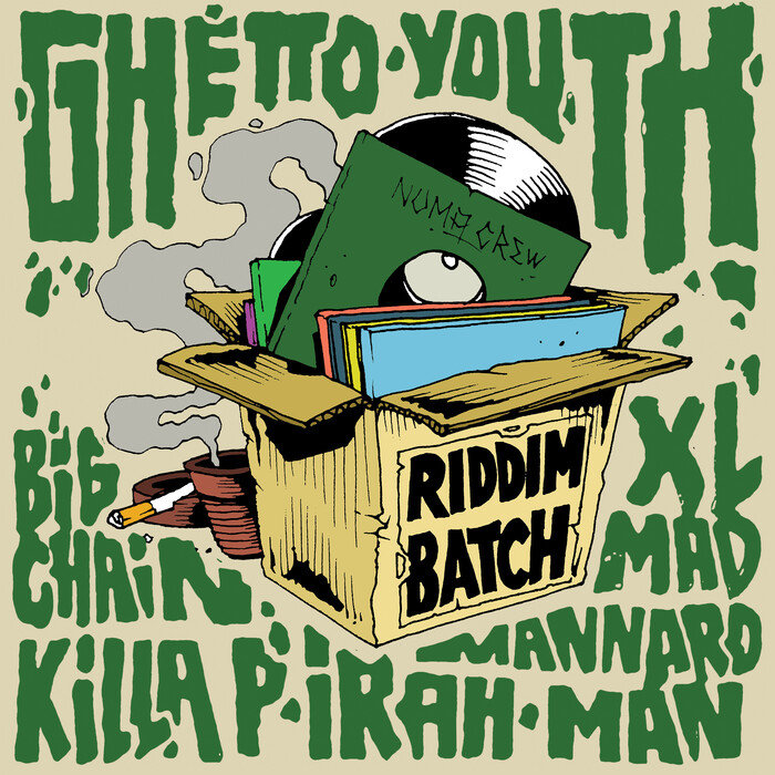 BIG CHAIN/KILLA P/IRAH/XL MAD/MANNARO MAN/NUMA CREW - Riddim Batch Vol 1: Ghetto Youth Riddim (Explicit)