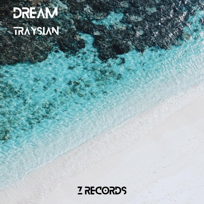 TRAYSIAN - Dream