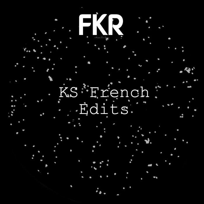 KS FRENCH - Edits EP