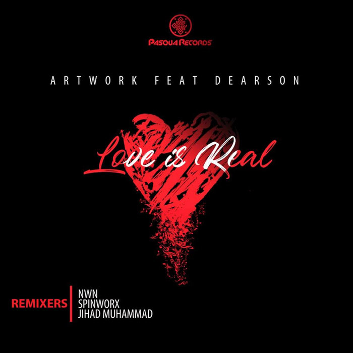 ARTWORK feat DEARSON - Love Is Real (Remixes)