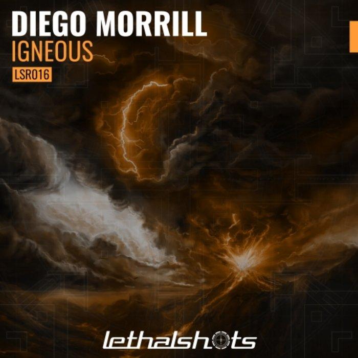 DIEGO MORRILL - Igneous