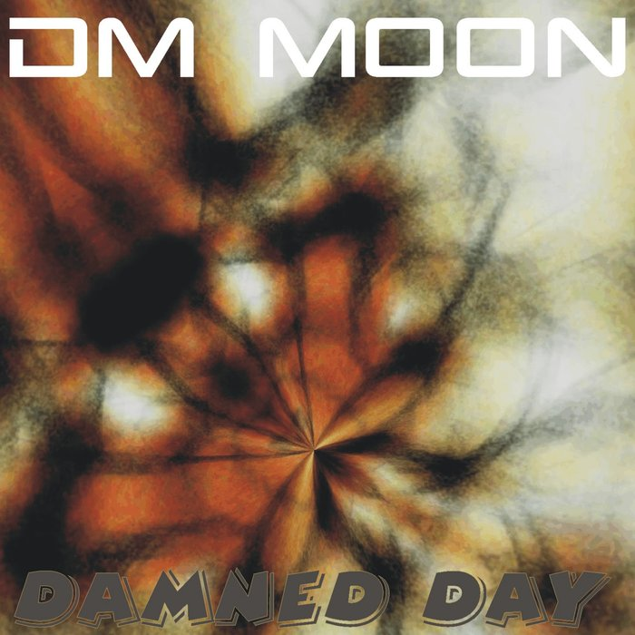DM MOON - Damned Day