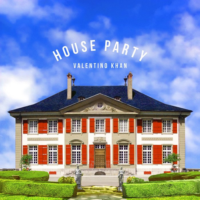 VALENTINO KHAN - House Party (Explicit)