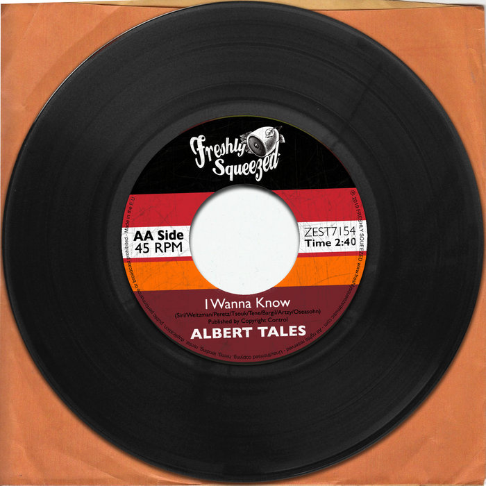 ALBERT TALES - I Wanna Know