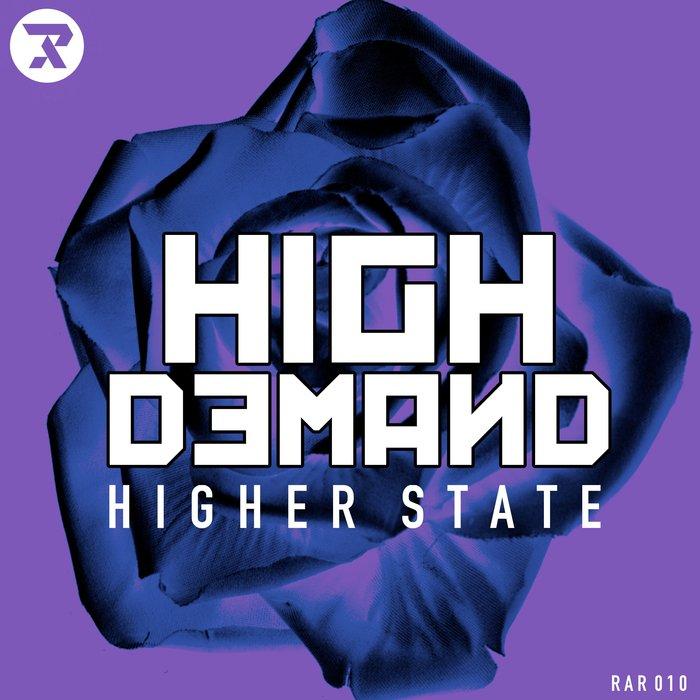HIGH DEMAND - Higher State