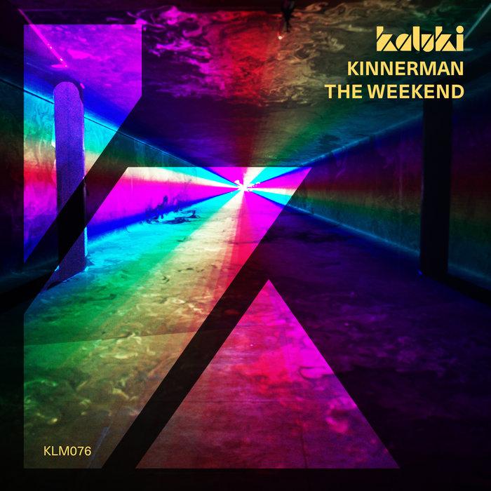 KINNERMAN - The Weekend