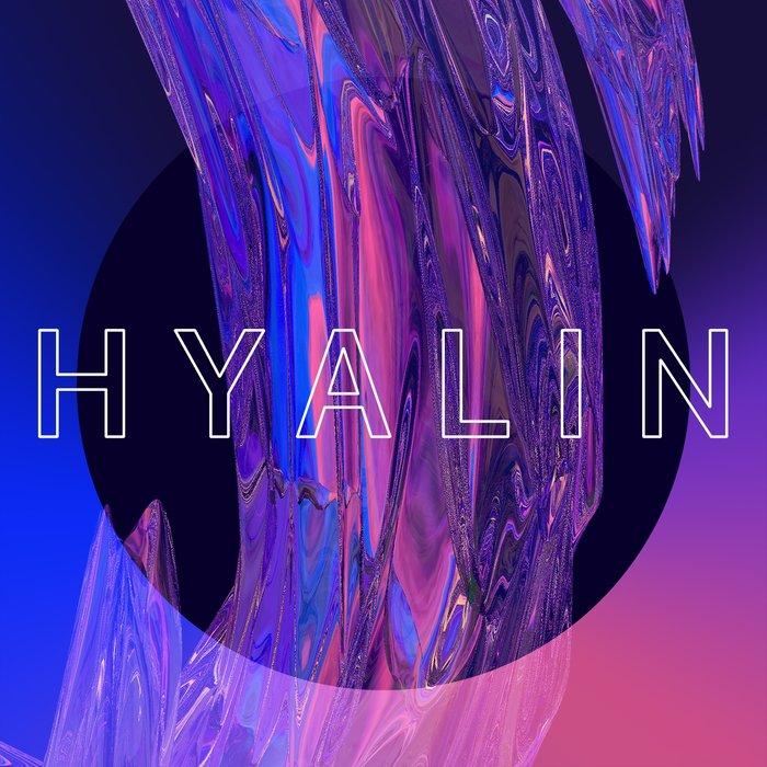 HYALIN - Gleam