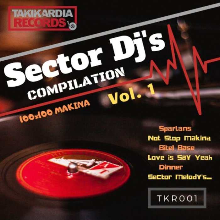 VARIOUS - Sector DJ's Compilation Vol 1