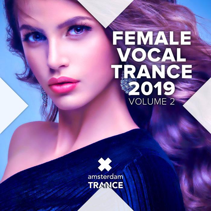 VARIOUS - Female Vocal Trance 2019 Vol 2