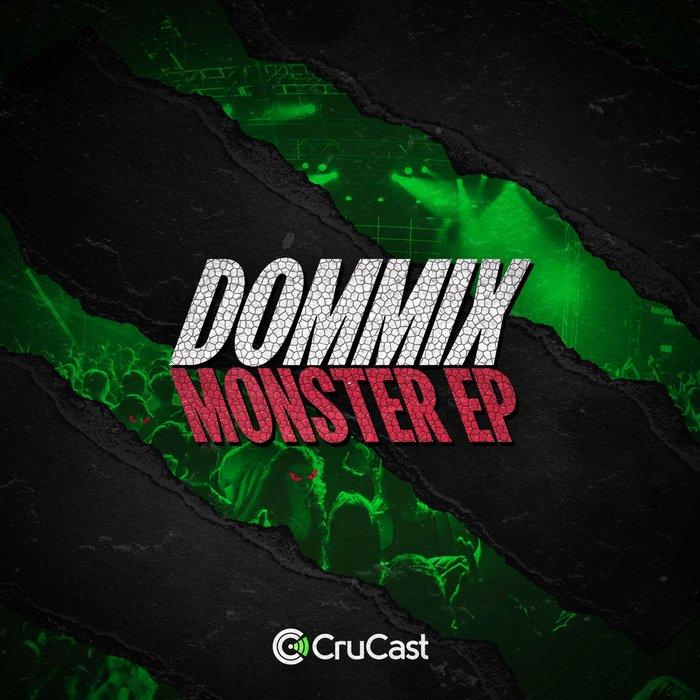 DOMMIX - Monster EP