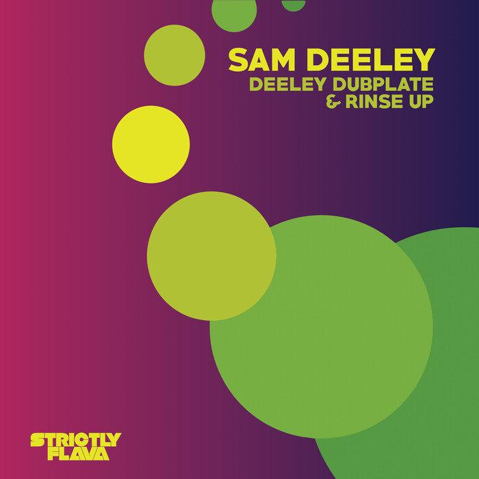 SAM DEELEY - Deeley Dubplate & Rinse Up