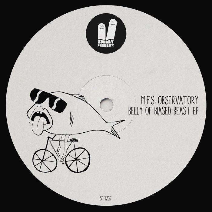 MFS OBSERVATORY - Belly Of Biased Beast EP