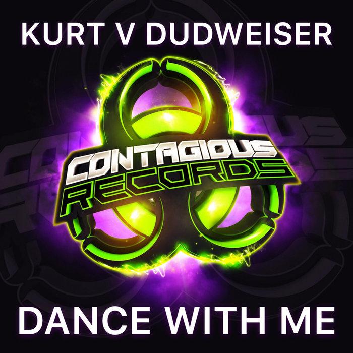 KURT vs DUDWEISER - Dance With Me