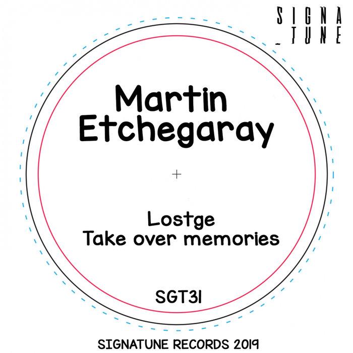MARTIN ETCHEGARAY - Lostge EP