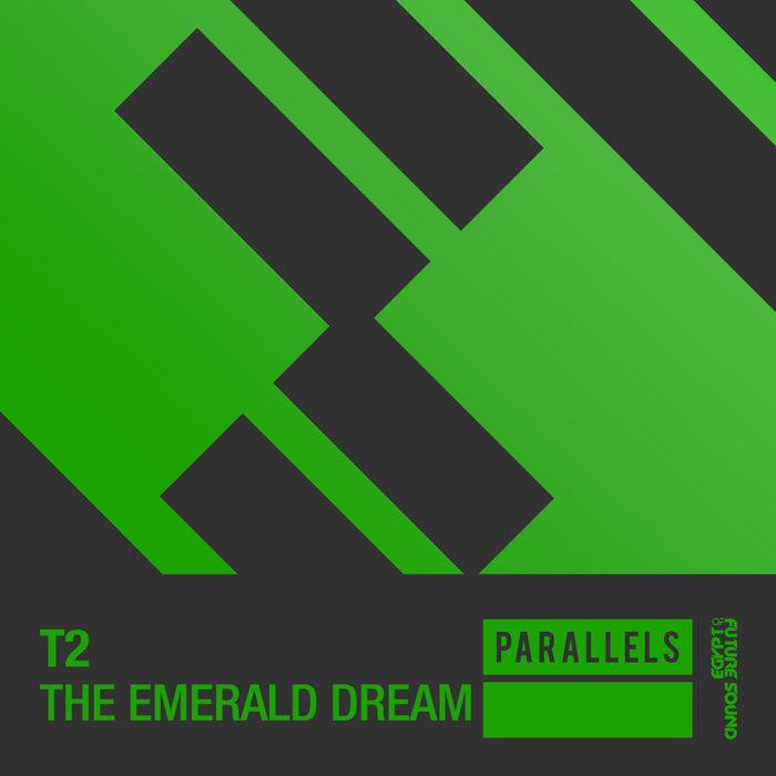 T2 - The Emerald Dream