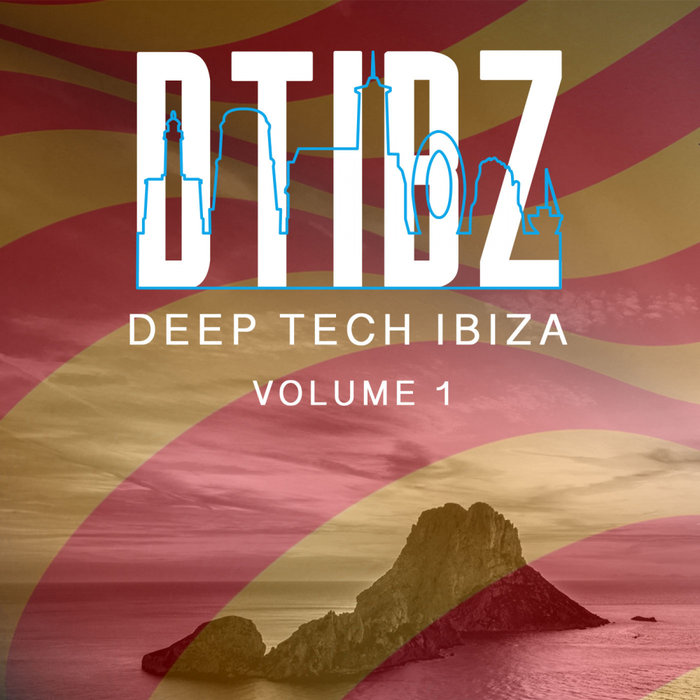 VARIOUS - Deep Tech Ibiza Vol 1
