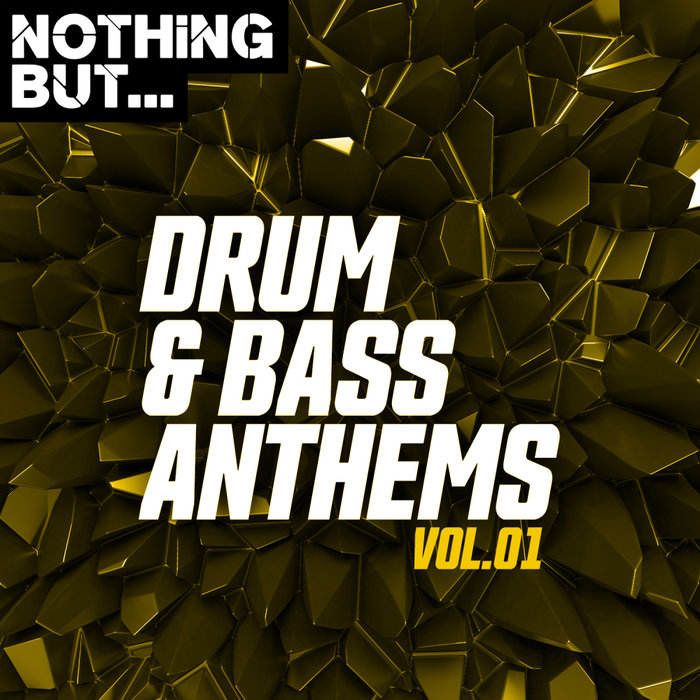 VARIOUS - Nothing But... Drum & Bass Anthems Vol 01