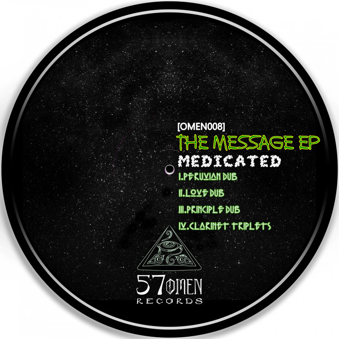 MEDICATED - The Message EP