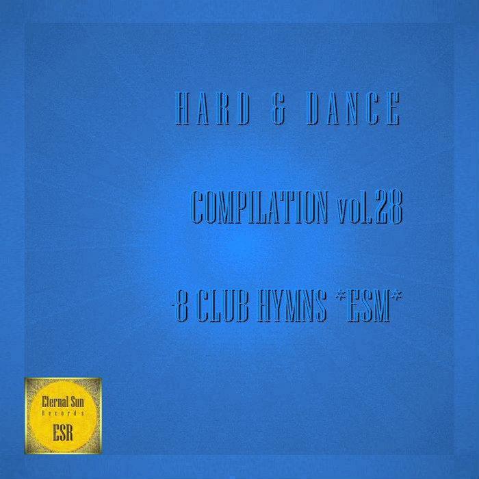 FI-FIRE - Hard & Dance Compilation Vol 28: 8 Club Hymns Esm