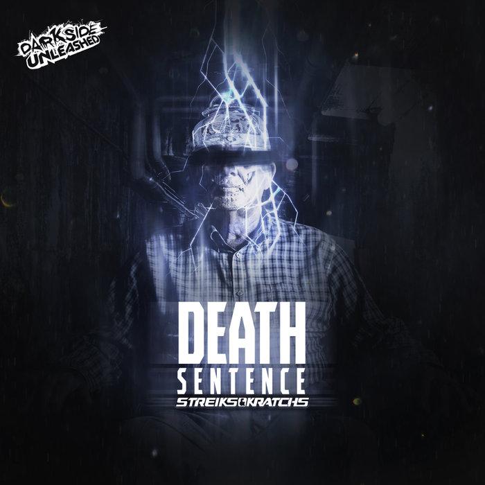 STREIKS & KRATCHS - Death Sentence