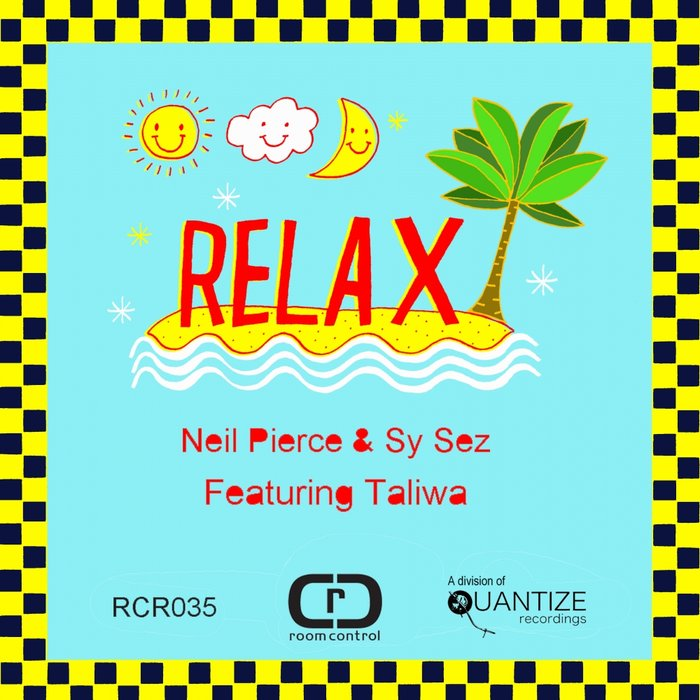 NEIL PIERCE & SY SEZ feat TALIWA - Relax
