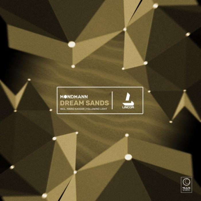 MONDMANN - Dream Sands