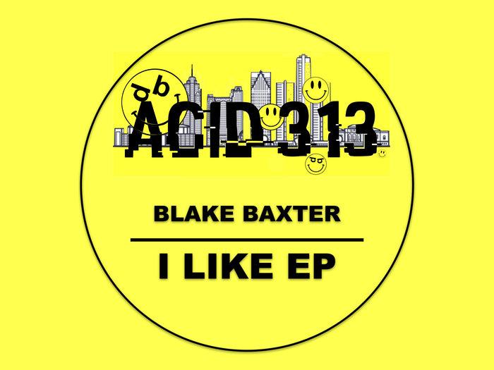 BLAKE BAXTER - I Like