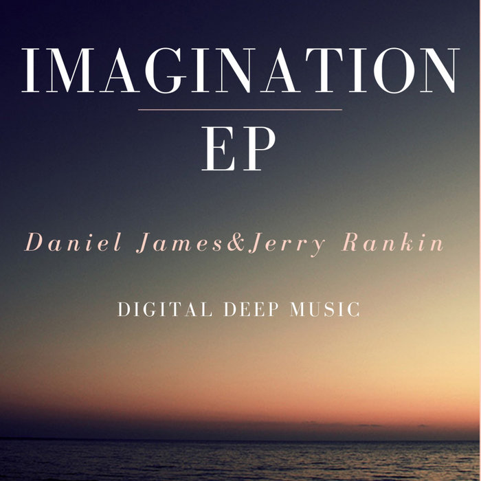 DANIEL JAMES/JERRY RANKIN - Imagination EP