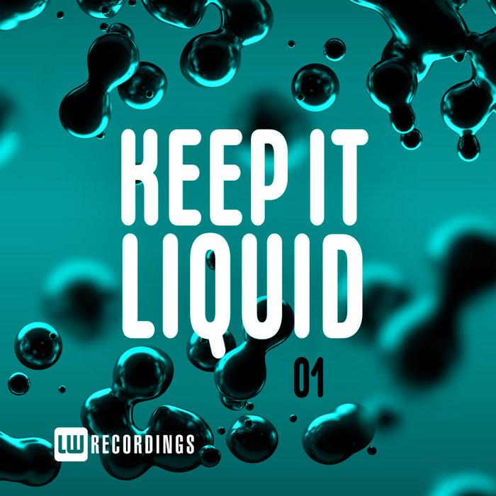 VARIOUS - Keep It Liquid Vol 01