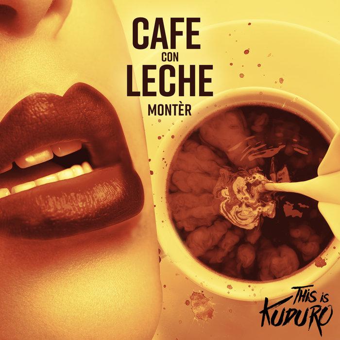 MONTER - Cafe Con Leche