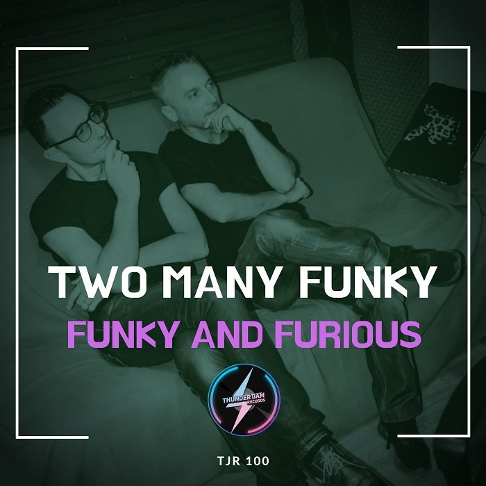 TWO MANY FUNKY - Funky & Furious