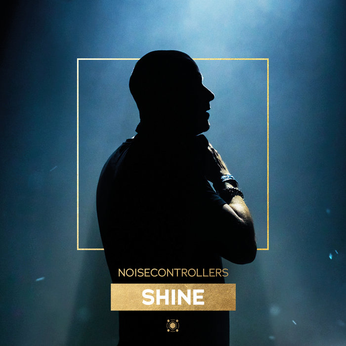 NOISECONTROLLERS - Shine