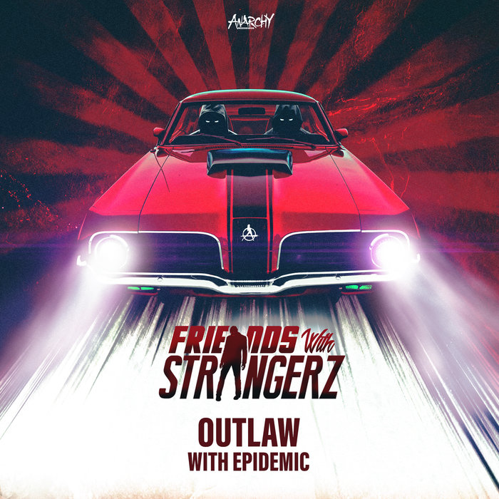 THE STRANGERZ/EPIDEMIC - Outlaw (Extended Mix)