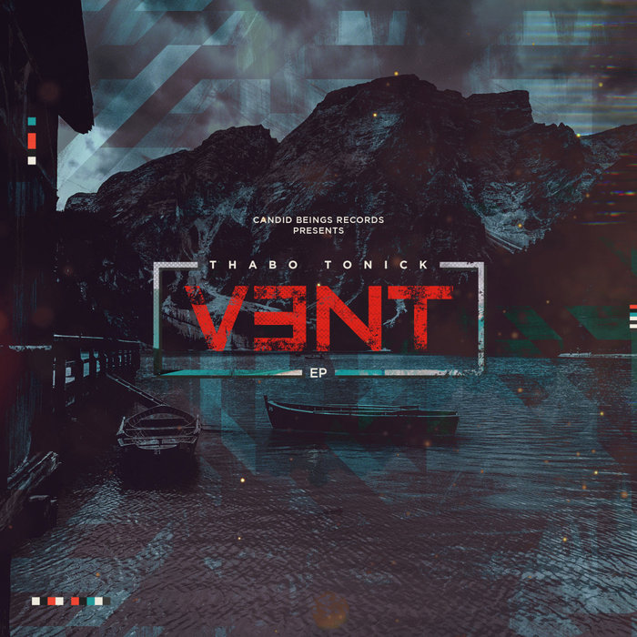 THABO TONICK - Vent EP