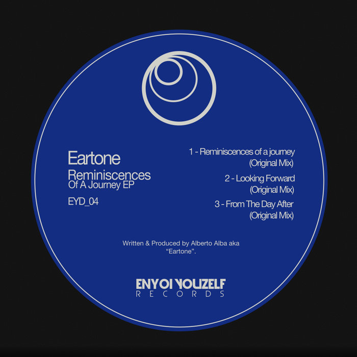 EARTONE - Reminiscences Of A Journey