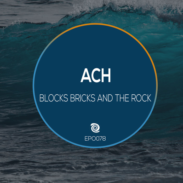 ACH - Blocks Bricks & The Rocks