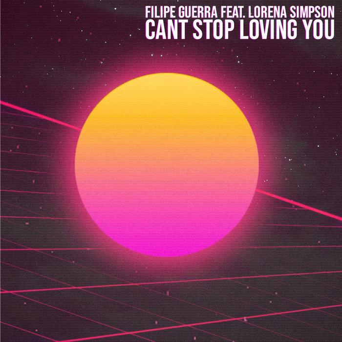 FILIPE GUERRA - Cant Stop Loving You