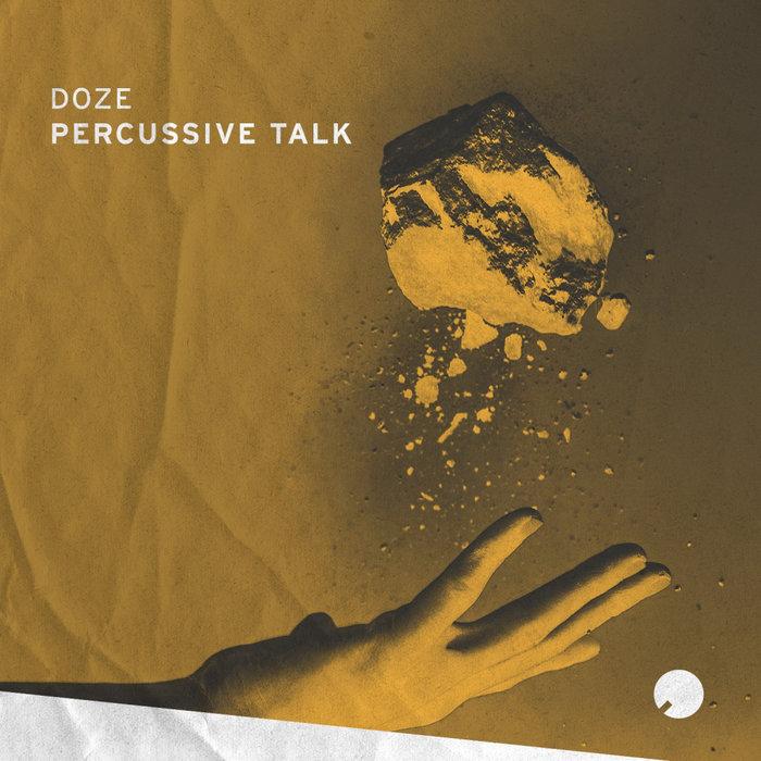 DOZE - Percussive Talk EP