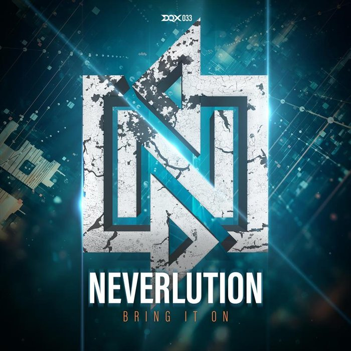 NEVERLUTION - Bring It On