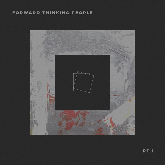 VARIOUS - Forward Thinking People (Part 1)